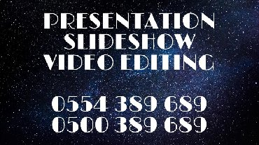 5d video в Кыргызстан: Presentation, slideshow, video editing