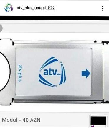 Atv+ simart karti 12 az Atv+ modul 40 az Atv+ anten hər növü var Atv+