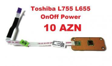 Digər ehtiyat hissələri Azərbaycanda: Toshiba L755 OnOff Power
