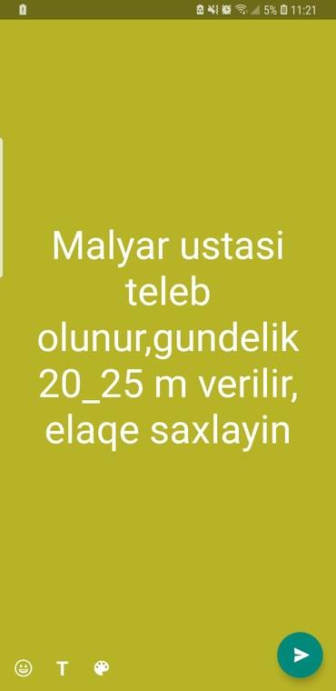Bakı şəhərində Malyar ustasi teleb olunur