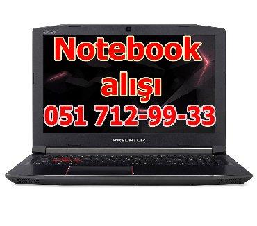 Hər cür işlənmiş və xarab notebook alırıq. Satdığınız notebookun