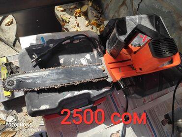 продажа эл инструмента в Кыргызстан: Продаю инструменты в отличном состоянии 1) электропила