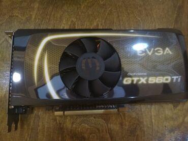 видеокарты pci express x16 в Кыргызстан: Продаю видеокарту Ge Force GTX560Ti 2Gb фирмы EVGA отлично работает!