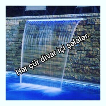 Hər çür divar içi şəlalər