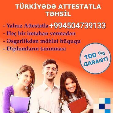 Xaricdə iş - Azərbaycan: Türkiye'de Atestatla Qebul elettirirem unverstetlere