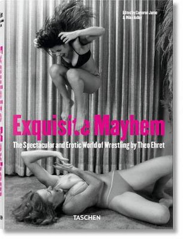 Exquisite Mayhem - The Spectacular and Erotic World of Wrestling σε Nikea