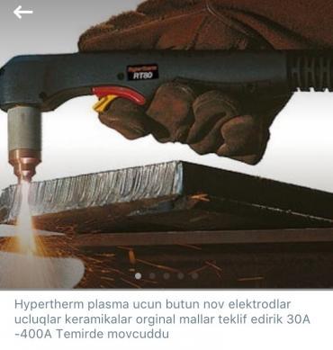 Bakı şəhərində Hypertherm plasma ve aksesuarlarin satisi ve temiri. Plasma ile bagli