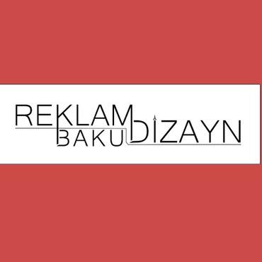 Bakı şəhərində HƏR NÖV REKLAM İŞLƏRİ.