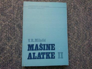 Pre - Srbija: Naslov: mašine alatke ii autor(i): vladimir milačić izdavač: mašinski