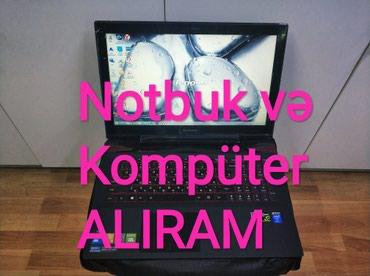 Электроника в Баку: Notbuk alıram -Teze karopkada ve ya islenmis - Personali komputer