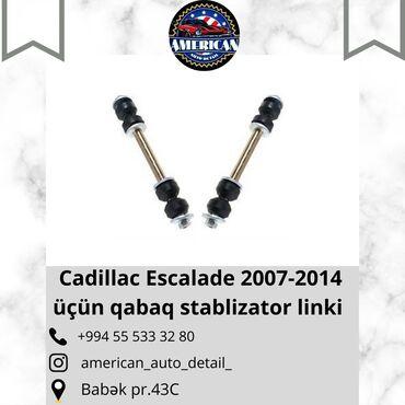 Cadillac Escalade 2007-2014 üçün qabaq stablizator linki. Qiymət 70 AZ