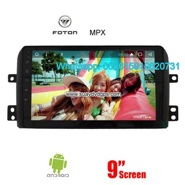 Foton MPX radio GPS android Model Number: SUV-F9178ACompatible