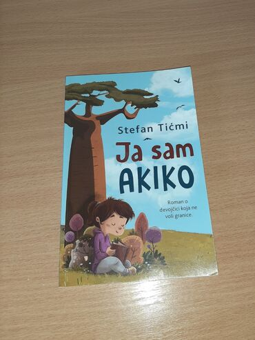 """,,Ja sam Akiko''-200 dinara ,Riba na drvetu""""-350 dinara ,Tom"""