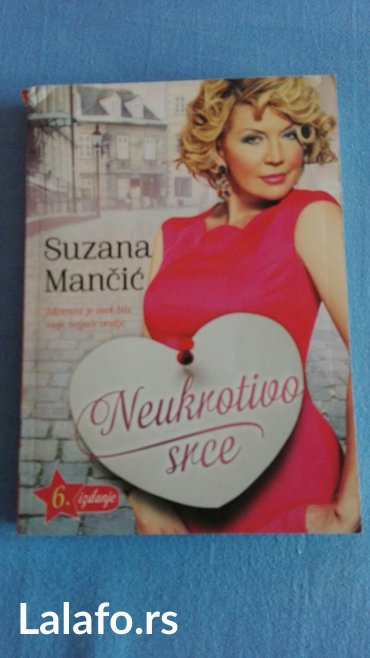 Knjiga neukrotivo srce  suzana mancic - Belgrade