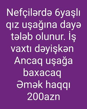 yeni iş elanlari in Azərbaycan | DIGƏR IXTISASLAR: Dayə. 30-45 yaş. 6/1. Qaraçuxur r-nu