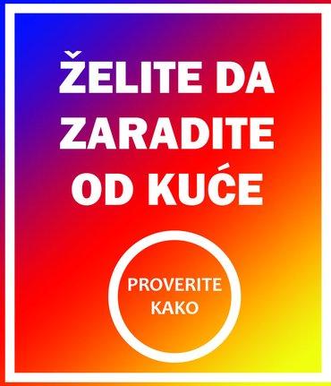 Renomirana kompanija traži saradnike za on line rad od kuće. Bez - Beograd