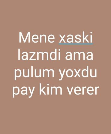 xaski itleri - Azərbaycan: Allahın xatirinə uşaqlıq arzumdu xaski
