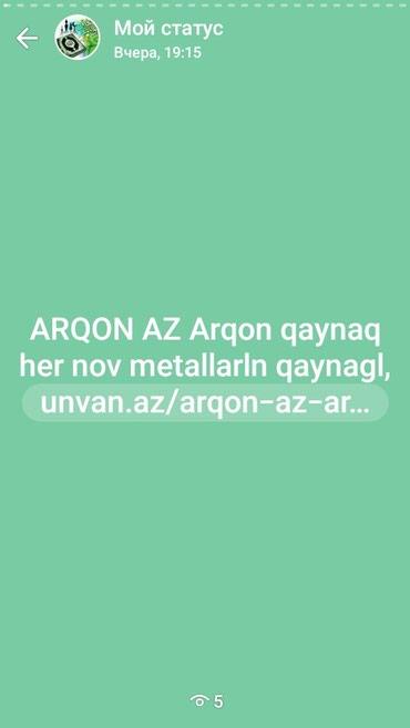 Arqon az.her nov metallarln qaynagl sifarishler qebul olunur. в Bakı