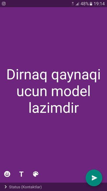 Dəb, sağlamlıq və gözəllik - Azərbaycan: Gence Dirnaq qaynaqi ucun model lazimdir