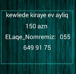 Xırdalan şəhərində Kewlede ev kiraye verilir 150 azn kominal xerc odemir 20 azn odeniw ma