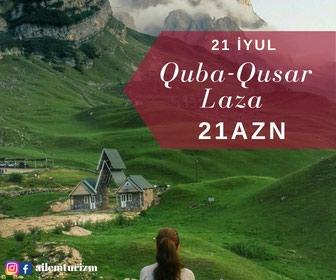 Bakı şəhərində 21 İyul-Quba-Qusar turu 21 azn