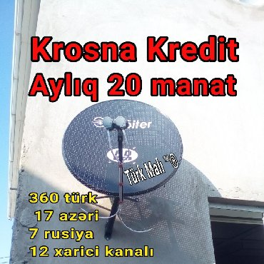 antenna cdma в Азербайджан: Kredit Krosna peyk antenna krediti