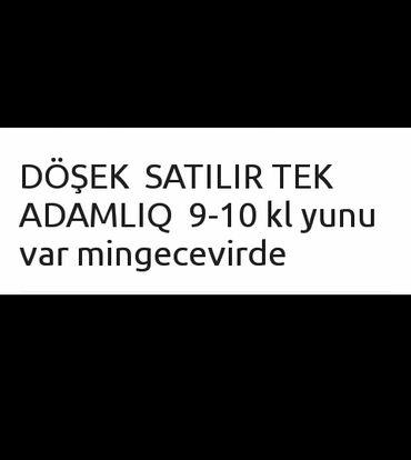 - Azərbaycan: DÖŞEK SATILIR TEK ADAMLIQ 9-10 kl yunu var mingecevirde