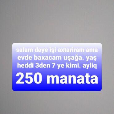 daye isci teleb olunur - Azərbaycan: Daye işi axtariram evde baxacam uşağa