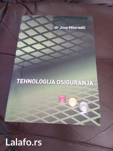 Tehnologija osiguranja, dr Jova Miloradić. Očuvano, kao novo. - Novi Sad