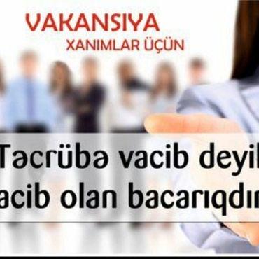 Bakı şəhərində Təcili internet mağazaya məsləhətçı tələb olunur.20 yaşdan
