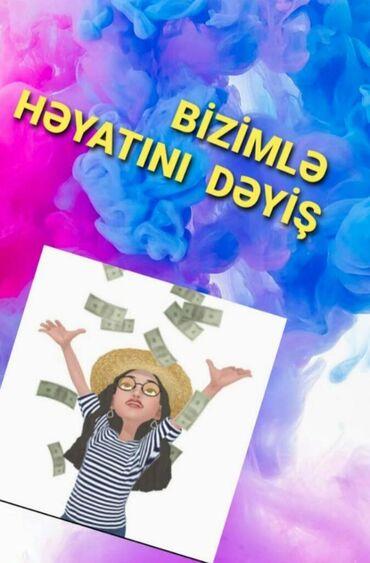 Biznes xidmətləri Azərbaycanda: Qızlar 20+46. İş fürsəti.Fəall çalışqanməqsədyönlü qızlarımız