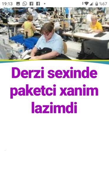 Xırdalan şəhərində Derzi sexine paketci xanimlar teleb olunur emek haqqi 250-300 azn is