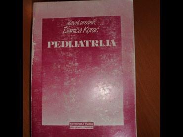1. Pedijatrija/Danica Korać/,6 prerađeno i dopunjeno izdanje 1990, - Valjevo