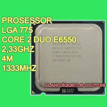"""Bakı şəhərində Prosessor """"Core 2 Duo E6550"""" (İşlənmiş)"""