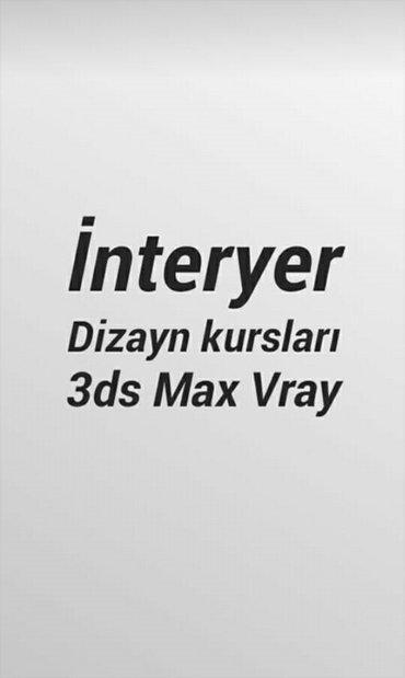 Bakı şəhərində Dizayn kursları 3dsmax photoshop vray adobe after adobe premiere