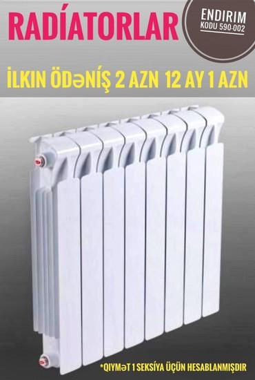radiator kombi - Azərbaycan: Kombi ve radiatorlar kreditle Zaminsiz Arayışsız Yalnız şəxsiyyət