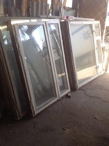 Куплю б/у  -пластиковые  -деревнные -бронированные ОКНА .ДВЕРИ! в Бишкек