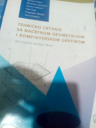 Knjige, časopisi, CD i DVD | Sopot: Knjiga za prvu godinu tehnicko crtanje