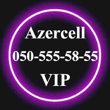 vip nomre - Azərbaycan: 050-555-58-55 Yeni VIP Azercell nomre