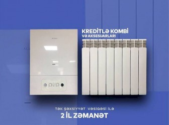 istilik radiatoru - Azərbaycan: TƏK ŞƏXSİYYƏT VƏSİQƏSİ İLƏ KREDİT.Türkiyə İtaliya istilik