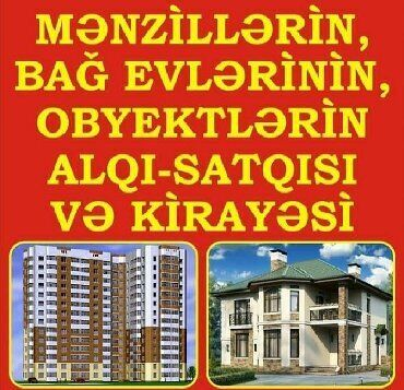 ev alqi satqisi elan yerlesdirmek - Azərbaycan: EVLERIN VILLALARIN OBYEKTLERIN ALQI SATQI VE KIRAYESI !!