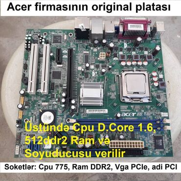 avtovağzal - Azərbaycan: Plata model: Acer 672M01-1.1-8EKSH.Üstündə CPU 1.6Ghz, RamDDR2 512Mb