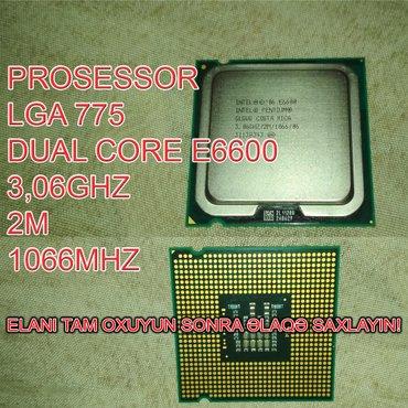 Bakı şəhərində Prosessor (CPU) E6600 Dual Core