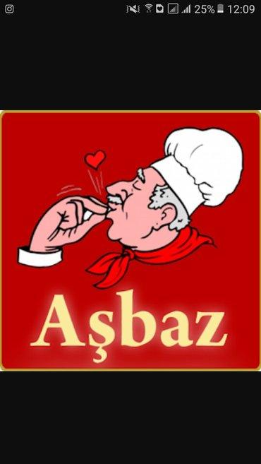 Bakı şəhərində Ailevi  restarana asbaz teleb olunur hem kebab hemde mili metbexti bil