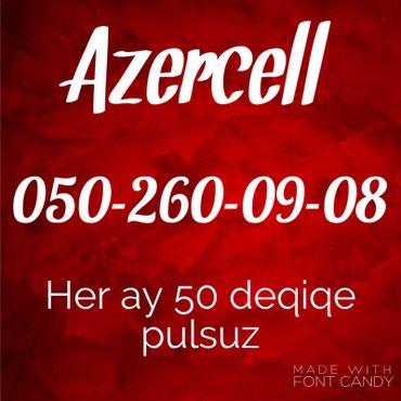 Bakı şəhərində ✔️050-260-09-08 Yeni Azercell nomre.