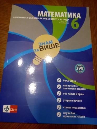 Matematika - objasnjenja i vezbanja za bolje ocene u 6. razredu - Znam - Novi Pazar