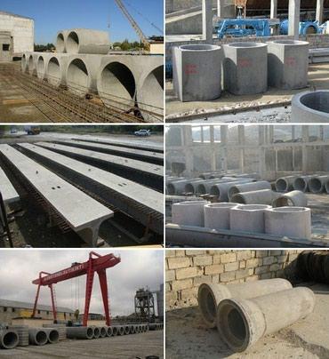 Dəmir-beton məmulatlarin satişi. в Bakı