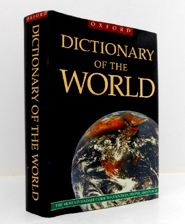 OXFORD DICTIONARY OF THE WORLDFrom Tintern Abbey to Timbuktu, Loch