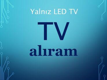 """televizor 109 cm - Azərbaycan: Televizor alıram. 42""""-43"""" 107-109 ekran, yalnız LED TV, SMART olmasın"""