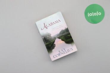 """Книги, журналы, CD, DVD - Киев: Книга """"Alabama"""" K. Cornelius   Мова: англійська  Палітурка: м'яка  Вид"""